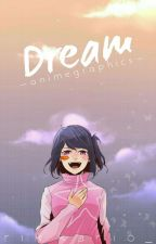 Dream » anime graphics by rikkario_