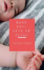 BUAH HATI SAYA ENCIK USTAZ by Jibbangibae