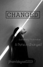 CHANGED by jihanrizkyaa0203
