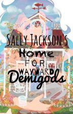 Sally Jackson's home for wayward demigods by Dr_Diablo
