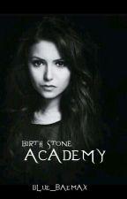 Birth Stone Academy by blue_baemax