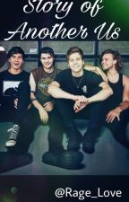 Story of another us|| 5sos by Rage_Love
