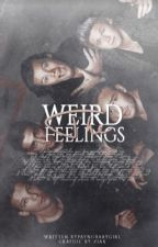 The weird feeling by PaynoBabyGirl
