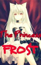 The Princess FROST by imafuturewriter