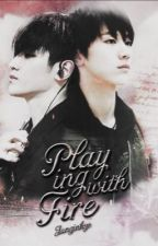 [TAETEN][M][Completed] Playing With Fire by Junginhye