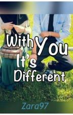 With you, it's different by Shezi97