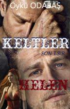 KELTLER - SON ESİR | HELEN - 2 by Gercek_Masallar