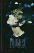 PROMISE [BTS NC FANFICTION] by pitaARMY