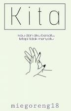 KITA by miegoreng18