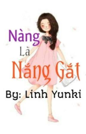 Nàng Là Nắng Gắt [Kim Ngưu] by LinhYunki