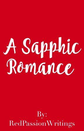 A Sapphic Romance (GirlxGirl)(Lesbian Story) by RedPassionWritings