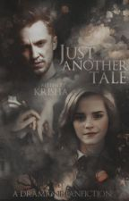 Just Another Tale (Dramione) by ink-ridden