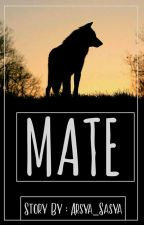 Mate by Arsya_Sasya