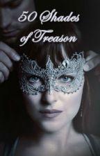 50 Shades of Treason by hollywood_hills_