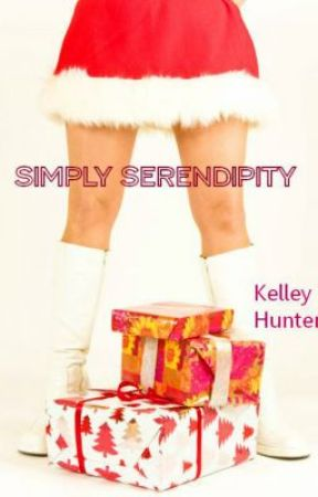 Simply Serendipity (Camille's Story) by hunterka