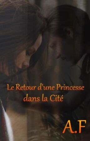 Le Retour d'une Princesse dans la Cité Tome 2 by alex_in_the_fire