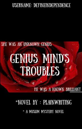 The Genius Mind's Troubles. by defineindependence