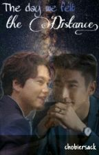 The Day We Felt The Distance || WonKyu by oohkarime