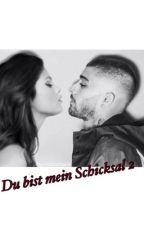 Du bist mein Schicksal 2 !!  (Fanfiction zaynmalik selenagomez) by xxanonym1999