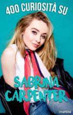 400 Curiosità su Sabrina Carpenter  by brinasway