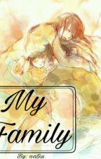 ( Tuyển Men) My Family by Yurmi_Misaki