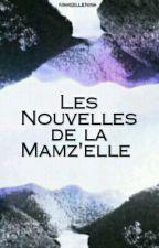 Les Nouvelles de la Mamz'elle  by LucasPuckle