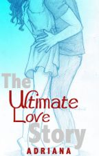 A Ultimate Love Story (A Robsten FanFiction) by _mrscullen