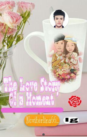 The Love Story Of a Moment by noviherlina66_