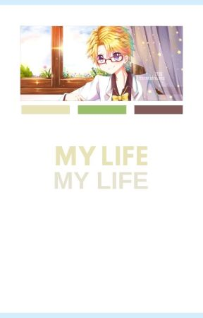 My Life • Yoosung x Reader by kimtaehyvngs