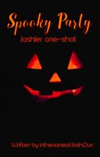Spooky Party (a Joshler Halloween one-shot) (also includes smut!) by InthenameofJoshDun