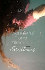 The Wonderful and Miraculous Clara Thomas. by boloves