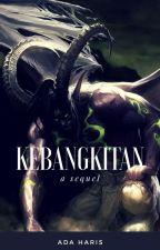 kebangkitan (Sequel) by AdaHaris