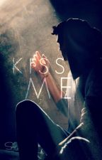 Kiss Me (yaoi / boyxboy) by _Sora_