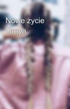 Nowe życie Greya by martynakupa