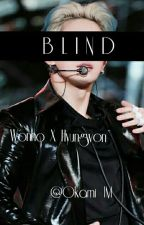 Blind [2won] by Okami_IM