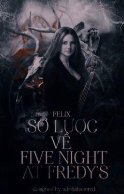 SƠ LƯỢC VỀ FIVE NIGHTS AT FREDDY'S