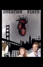 Cheating Death chapter 1 by KeiraJ_