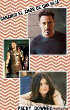 Ganando el amor de una hija (La hija de Tony Stark) by pachy_downey