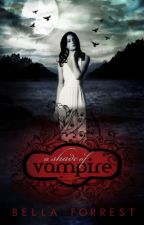 A Shade Of Vampire by Bella Forrest by AShadeOfVampire