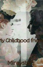 My Childhood Friend - TaoRis- by miraystars