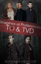 Imagines & Préférences - TVD & TO (Fermé/en Pause) by MissFantastique51