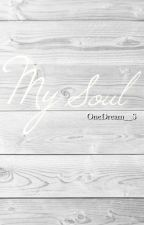 My Soul by OneDream__S
