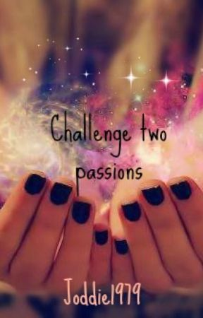 Challenge two passions by joddie1979