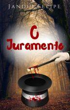O Juramento -(Degustação) by JanduiFelipe