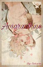 Amaranthine by Xercere