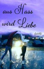 aus Hass wird Liebe by MeeeLili3112