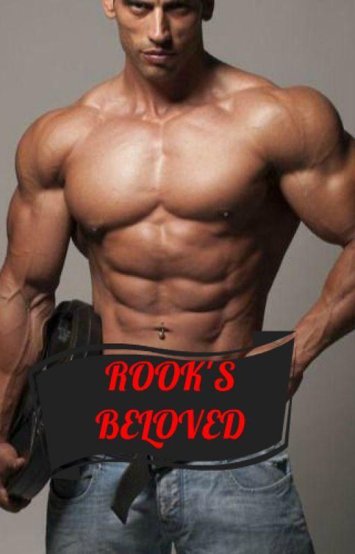ROOK'S BELOVED by presleysangel