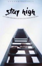 Stay high by xDreamingFirex