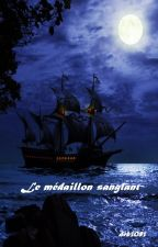 Le médaillon sanglant by deb3083