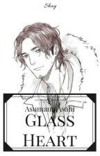 Glass Heart || College!Azumane Asahi x Reader by Hellite